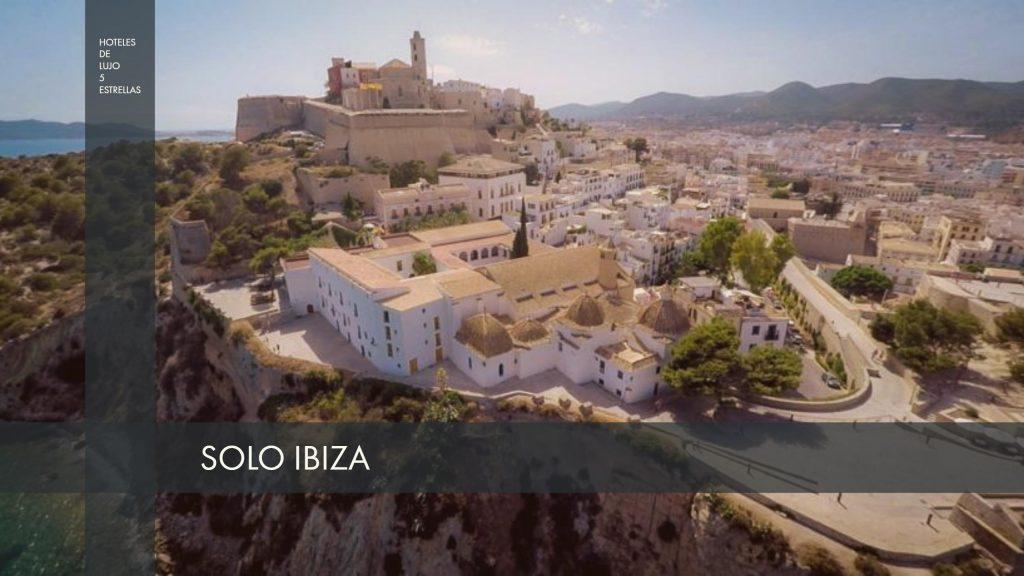 Hotel de lujo Ibiza Ciudad