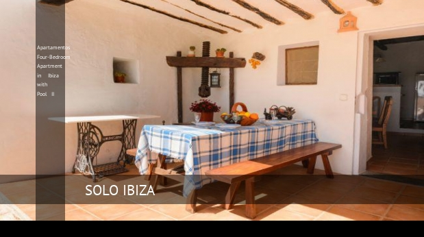 Apartamentos Four-Bedroom Apartment in Ibiza with Pool II, opiniones y reserva