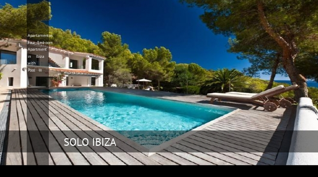 Apartamentos Four-Bedroom Apartment in Ibiza with Pool III, opiniones y reserva