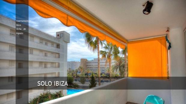 Apartamentos Ibiza Ocho de Agosto, opiniones y reserva