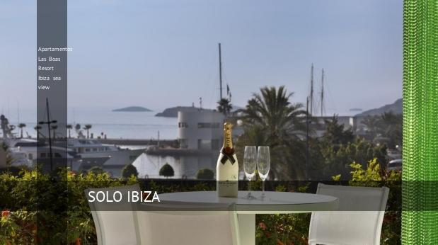Apartamentos Las Boas Resort Ibiza sea view, opiniones y reserva