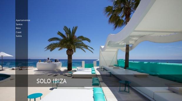 Apartamentos Santos Ibiza Coast Suites, opiniones y reserva