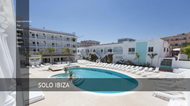 Apartamentos The Beach Star Ibiza - Adults Only, opiniones y reserva