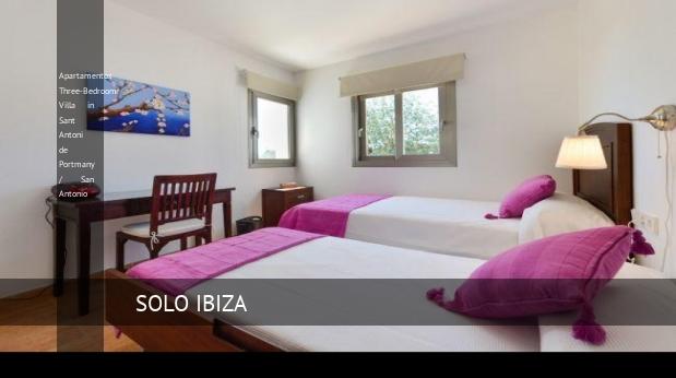 Three-Bedroom Villa in Sant Antoni de Portmany / San Antonio, opiniones y reserva