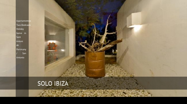 Apartamentos Two-Bedroom Holiday home in Sant Antoni de Portmany / San Antonio, opiniones y reserva