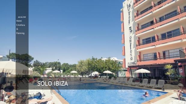 azuLine Hotel S'Anfora & Fleming, opiniones y reserva