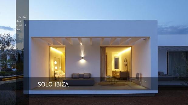 Ca Na Xica - Hotel & Spa, opiniones y reserva