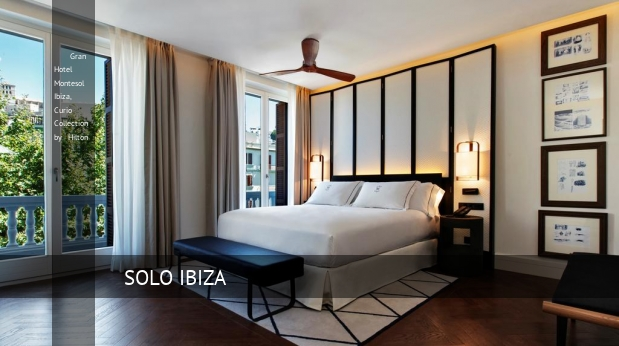 Gran Hotel Montesol Ibiza, Curio Collection by Hilton, opiniones y reserva