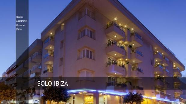 Hostal Aparthotel Duquesa Playa, opiniones y reserva