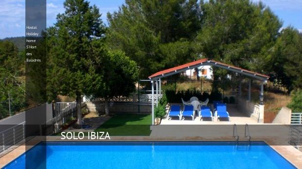 Hostal Holiday home S'Hort des Baladres, opiniones y reserva