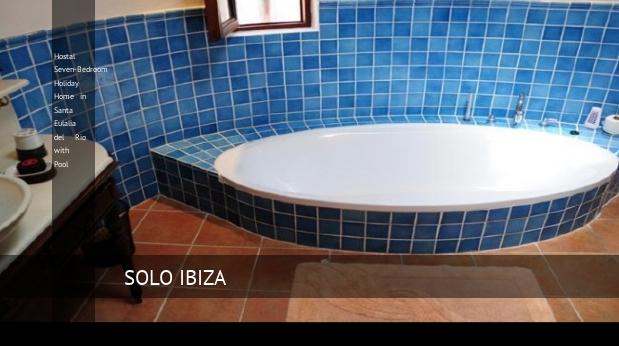 Hostal Seven-Bedroom Holiday Home in Santa Eulalia del Río with Pool, opiniones y reserva