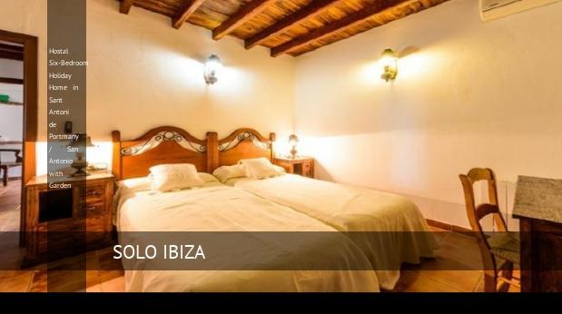 Hostal Six-Bedroom Holiday Home in Sant Antoni de Portmany / San Antonio with Garden, opiniones y reserva