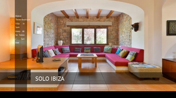 Three-Bedroom Villa in Sant Josep de Sa Talaia / San Jose, opiniones y reserva