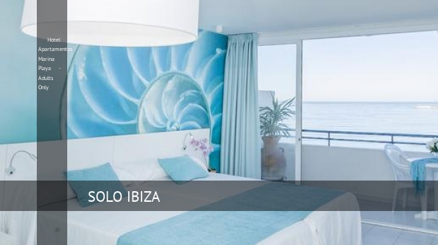 Hotel Apartamentos Marina Playa - Adults Only, opiniones y reserva