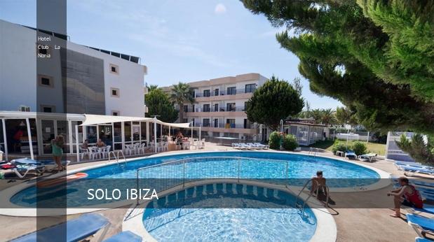 Hotel Club La Noria, opiniones y reserva
