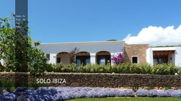 Hotel Es Trull de Can Palau, opiniones y reserva