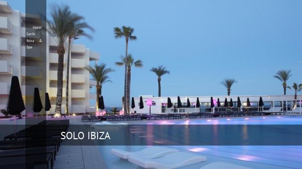 Hotel Garbi Ibiza & Spa, opiniones y reserva