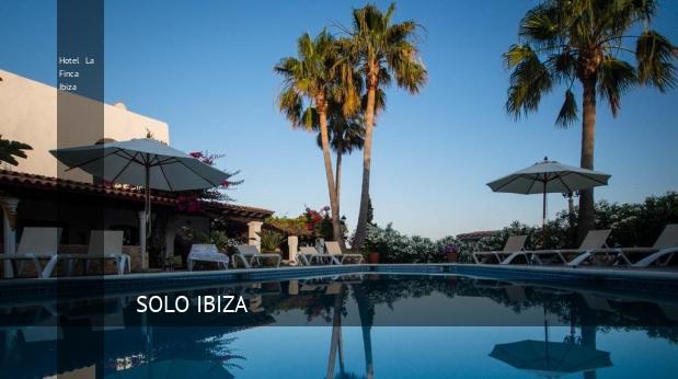 Hotel La Finca Ibiza, opiniones y reserva