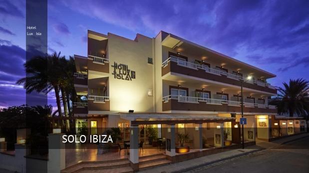 Hotel Lux Isla, opiniones y reserva