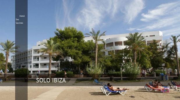 Hotel Ses Savines, opiniones y reserva