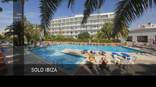Hotel Tropical, opiniones y reserva