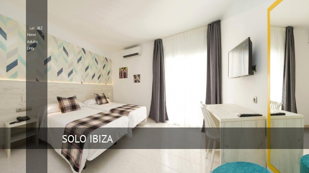 Lei IBZ Hotel - Adults Only, opiniones y reserva
