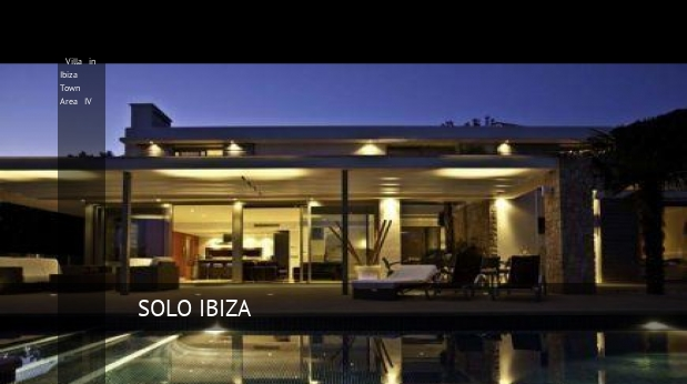 Villa in Ibiza Town Area IV, opiniones y reserva